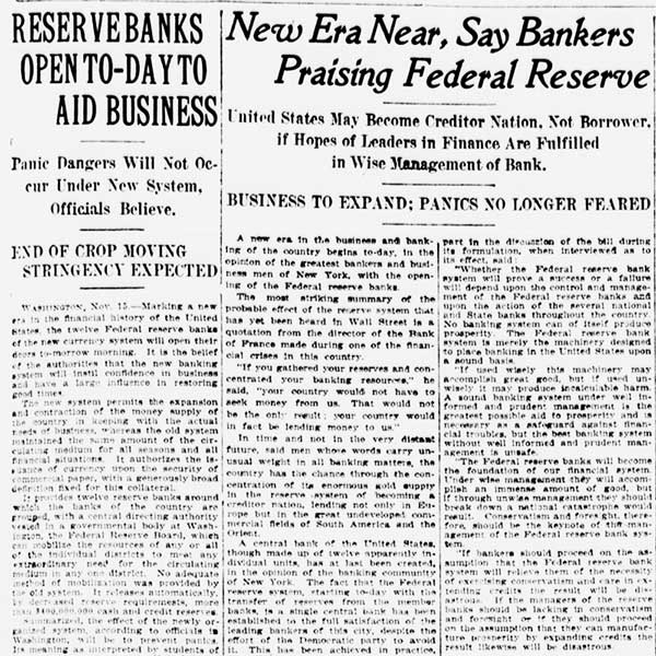 "Headlines from ""The sun"" describing the opening of the Federal Reserve Banks, reading ""Reserve Banks Open To-day to Aid Business"" and ""New Era Near, Say Bankers Praising Federal Reserve"""